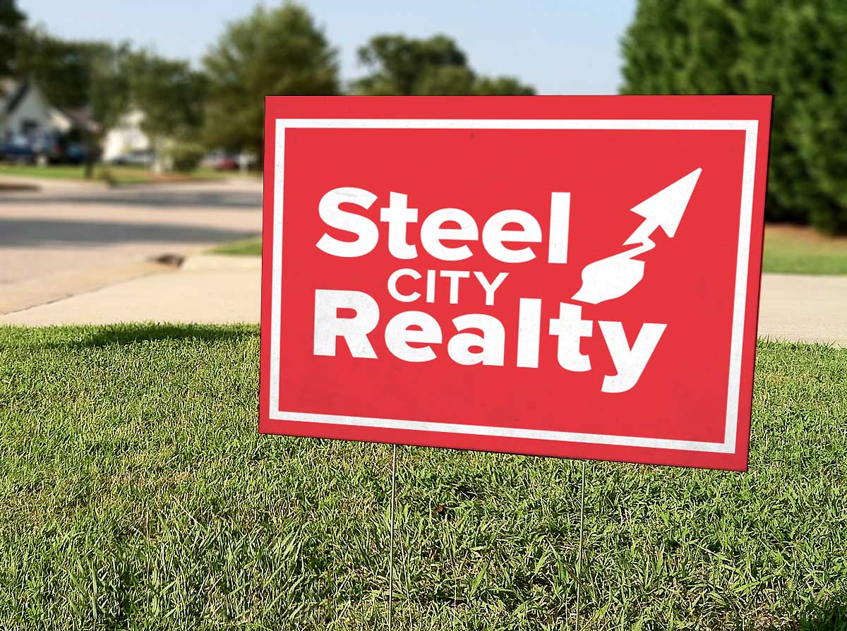 Steel City Realty Yard Sign